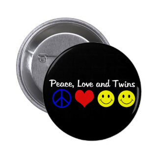 Peace Love and Twins Pinback Button
