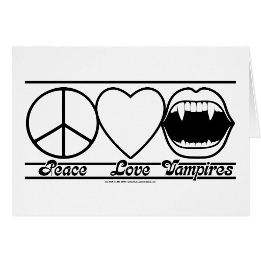 Peace Love and Vampires Greeting Card