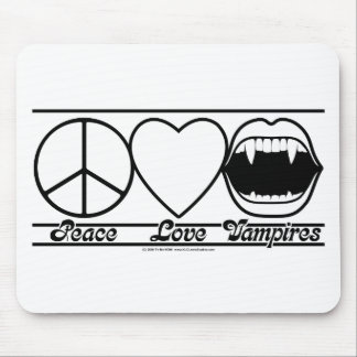 Peace Love and Vampires Mouse Pad