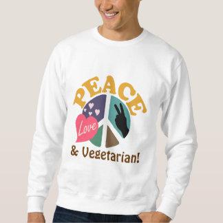 Peace Love and Vegetarian Sweatshirt