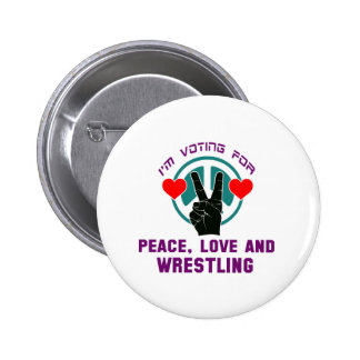 Peace Love And Wrestling. 2 Inch Round Button