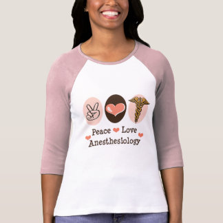 Peace Love Anesthesiology Raglan Tee Shirt
