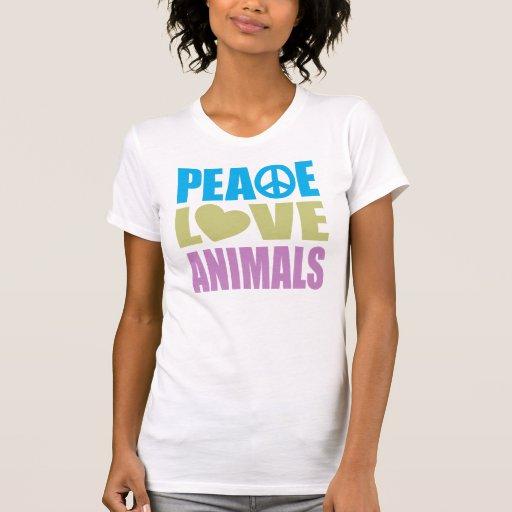 Peace Love Animals Tee Shirts