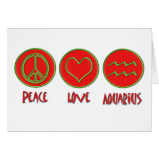 Peace Love Aquarius Card