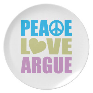 Peace Love Argue Melamine Plate