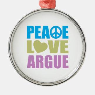 Peace Love Argue Round Metal Christmas Ornament
