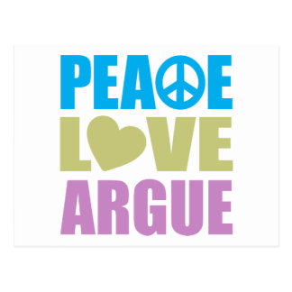 Peace Love Argue Postcard