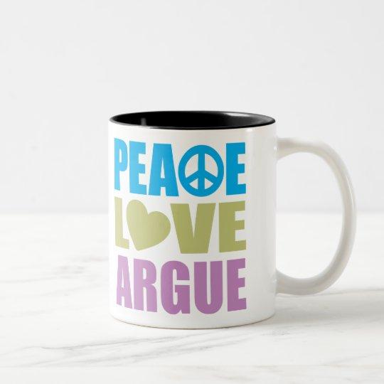 Peace Love Argue Two-Tone Coffee Mug