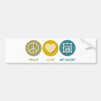 Peace Love Art History Bumper Sticker
