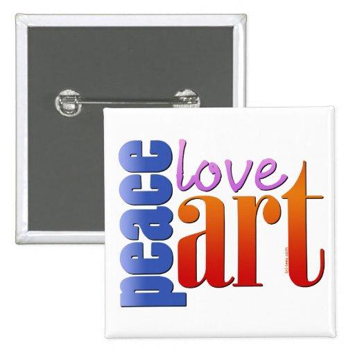 Peace Love Art II 2 Inch Square Button
