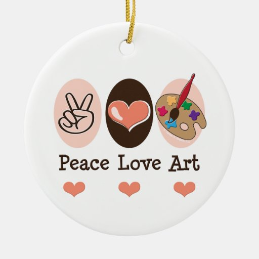 Peace Love Art Ornament