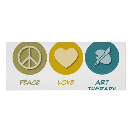 Peace Love Art Therapy Posters