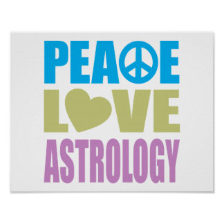 Peace Love Astrology Poster