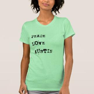 Peace Love Austin TX T-shirt