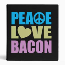 Peace Love Bacon 3 Ring Binder
