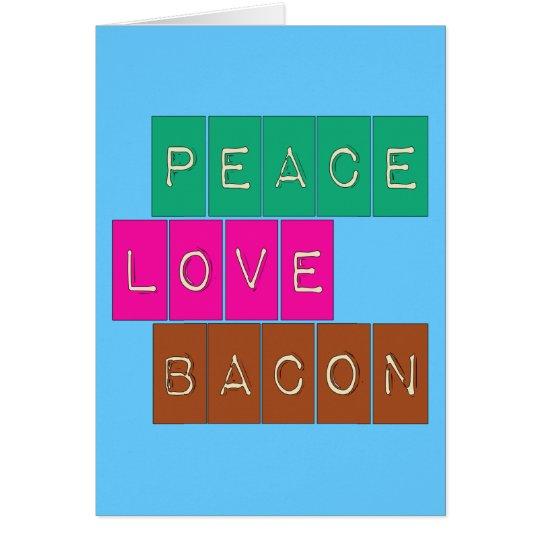Peace Love Bacon Bright Colors Design Card