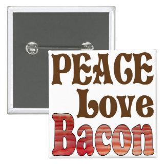 Peace Love Bacon Button
