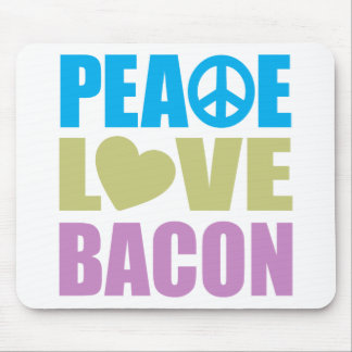 Peace Love Bacon Mouse Pad