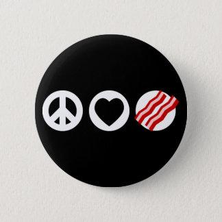 Peace Love Bacon Pinback Button