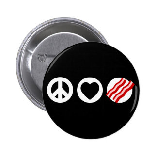 Peace Love Bacon Pinback Button