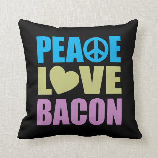 Peace Love Bacon Throw Pillow