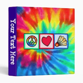 Peace, Love, Badminton 3 Ring Binder