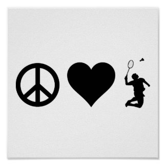 Peace Love Badminton Poster
