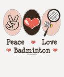 Peace Love Badminton Raglan Tee