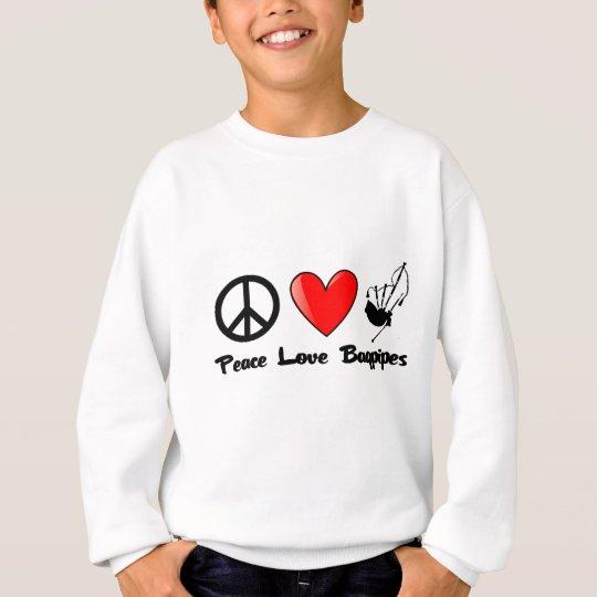 Peace, Love, Bagpipes Sweatshirt