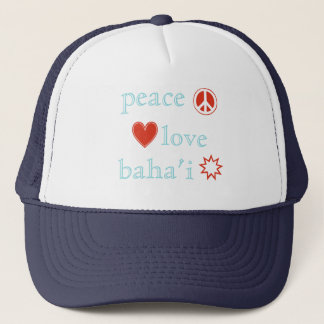 Peace Love Bahai Trucker Hat