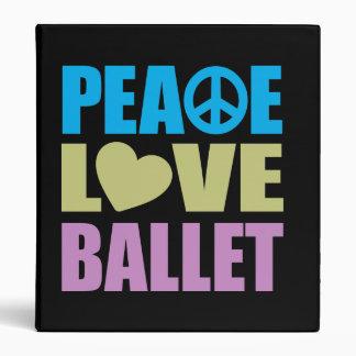 Peace Love Ballet 3 Ring Binder