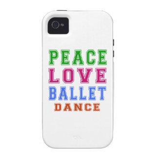 Peace Love Ballet Dance iPhone 4 Cases