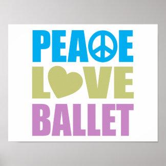 Peace Love Ballet Poster
