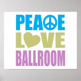 Peace Love Ballroom Posters