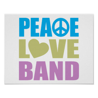 Peace Love Band Poster
