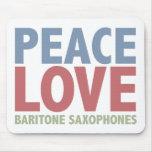 Peace Love Baritone Saxophones Mouse Pad