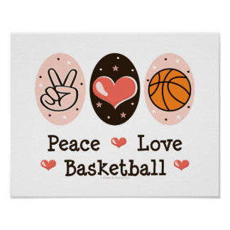 Peace Love Basketball Poster