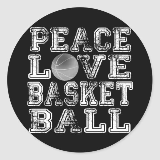 Peace, Love, Basketball Round Sticker