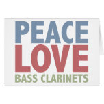 Peace Love Bass Clarinets Greeting Card