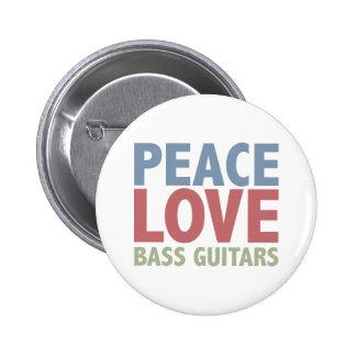 Peace Love Bass Guitars 2 Inch Round Button