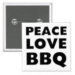 Peace Love BBQ 2 Inch Square Button