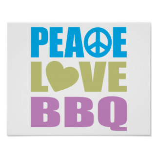 Peace Love BBQ Poster