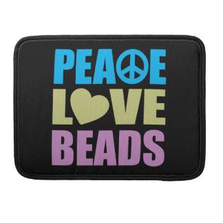 Peace Love Beads Sleeve For MacBooks