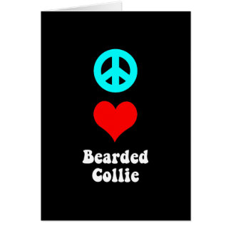 peace love bearded collie card