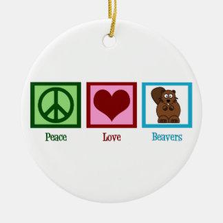 Peace Love Beavers Ceramic Ornament
