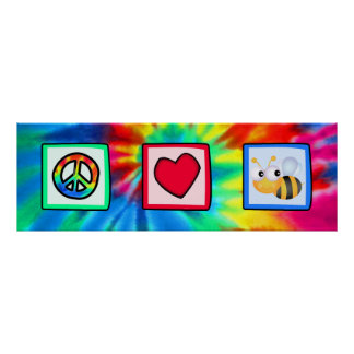 Peace, Love, Bees Poster