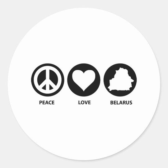 Peace Love Belarus Classic Round Sticker