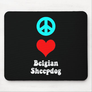 peace love Belgian Sheepdog Mouse Pad