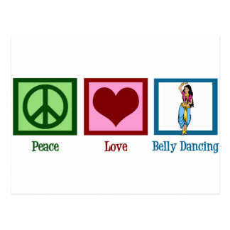 Peace Love Belly Dancing Postcard