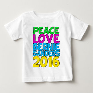 Peace Love Bernie Sanders 2016 Baby T-Shirt